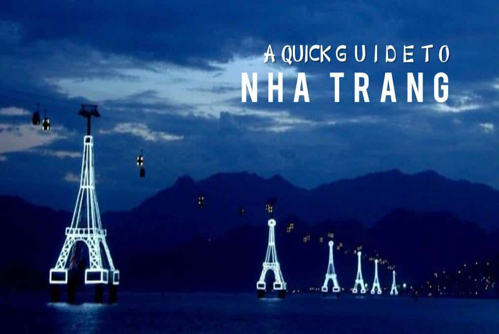 A Quick Guide to Nha Trang