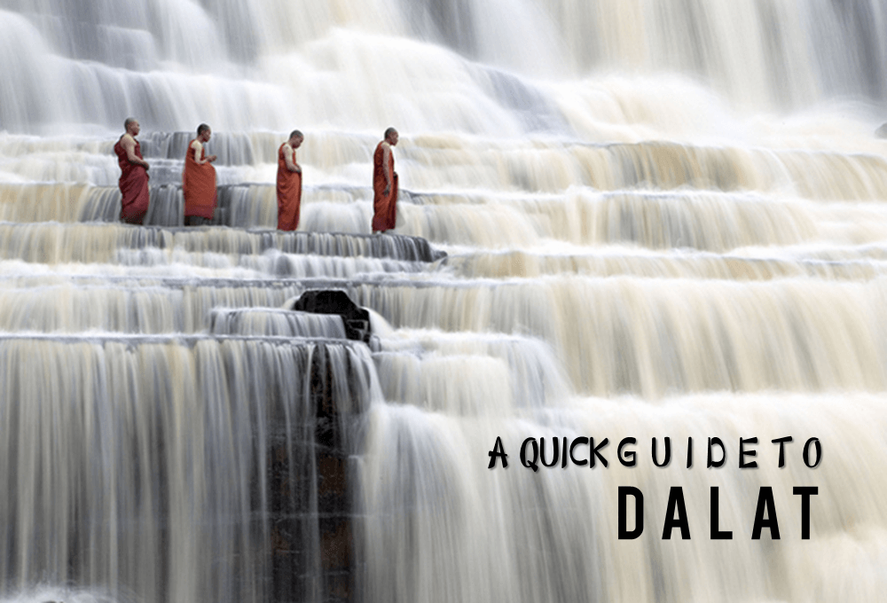 A Quick Guide to Dalat