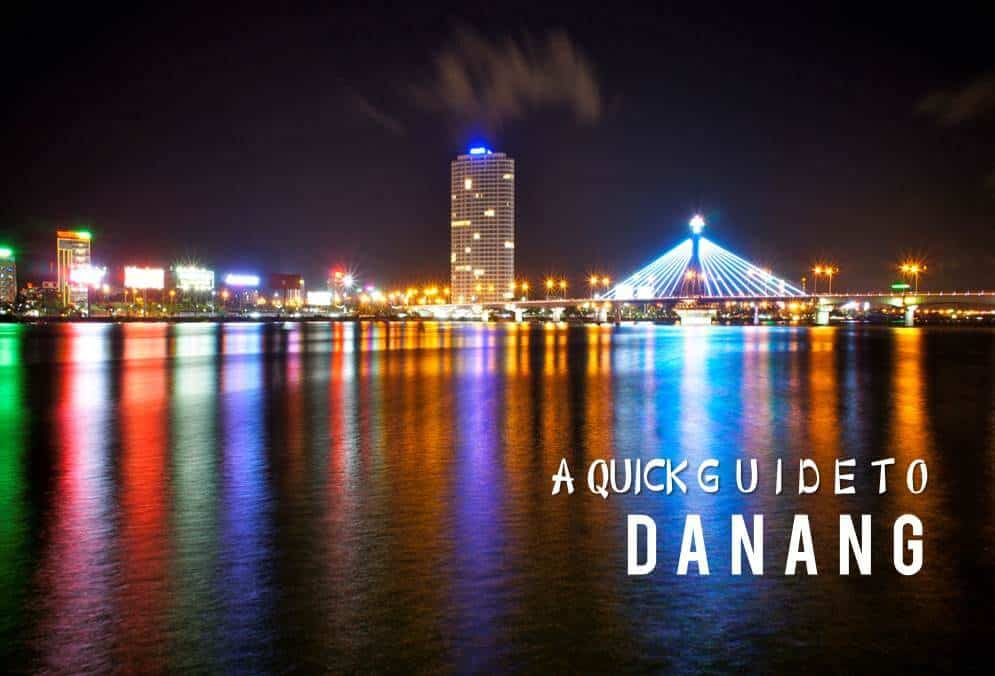 A Quick Guide Guide to Danang