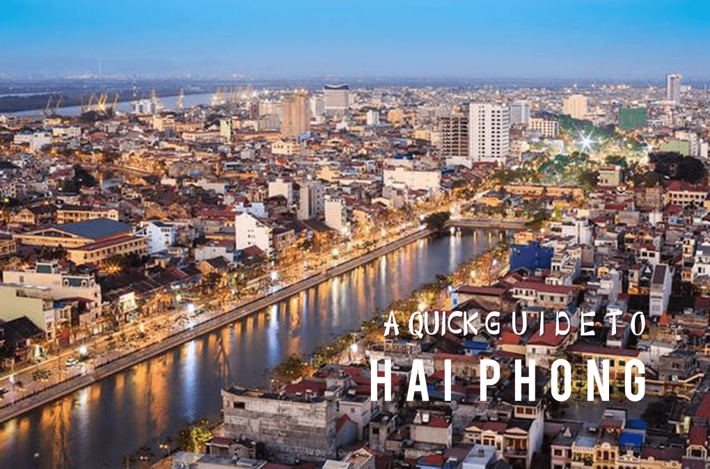 A Quick Guide to Haiphong