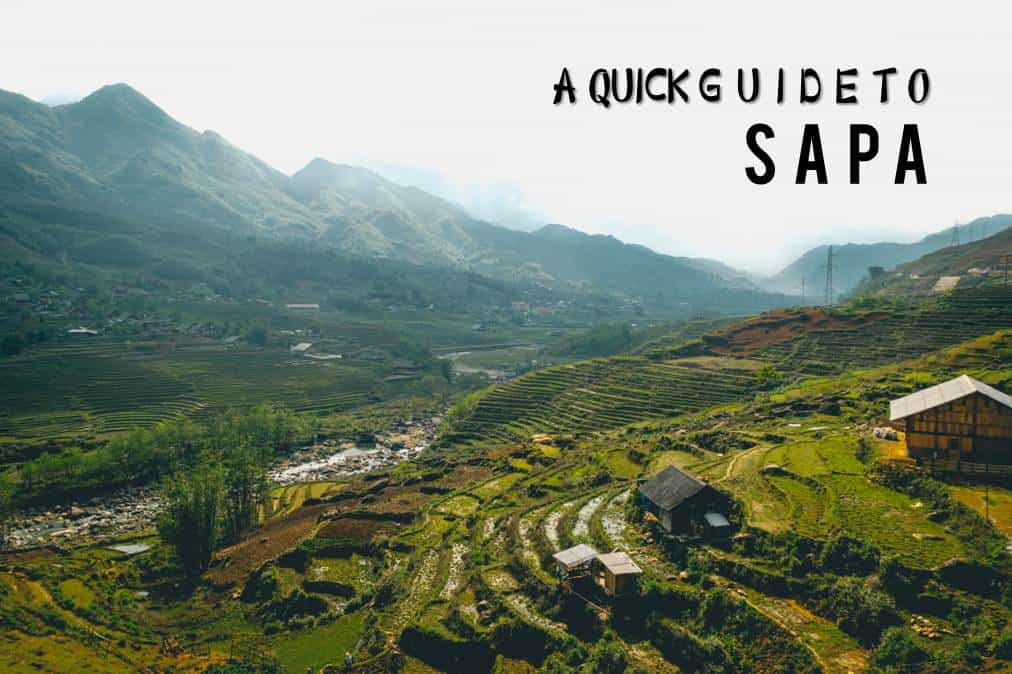 A Quick Guide to Sapa