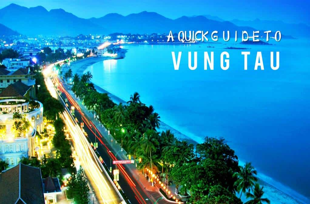 A Quick Guide to Vung Tau
