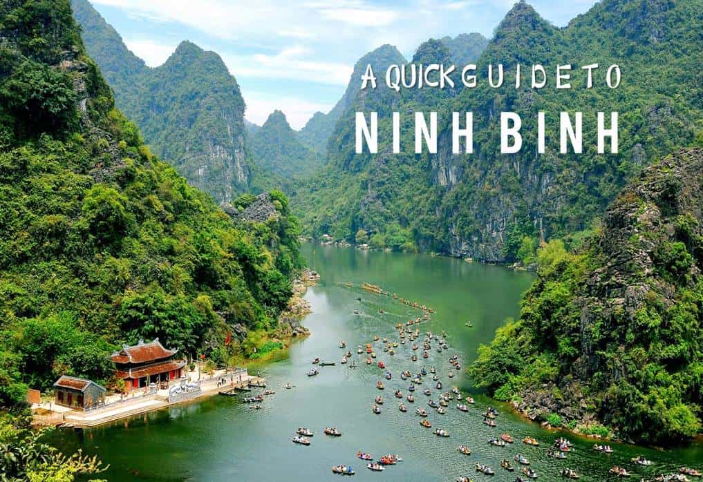 A Quick Guide to Ninh Binh