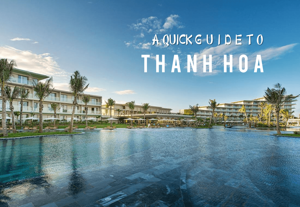 A Quick Guide to Thanh Hoa